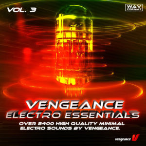 Vengeance - Electro Essentials Vol. 3